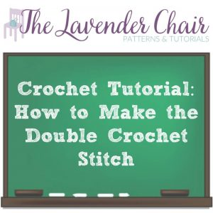 Read more about the article Crochet Tutorial: How To Make The Double Crochet Stitch