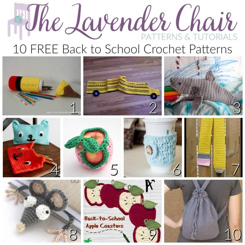 Free Back to School Crochet Patterns - The Lavender Chair