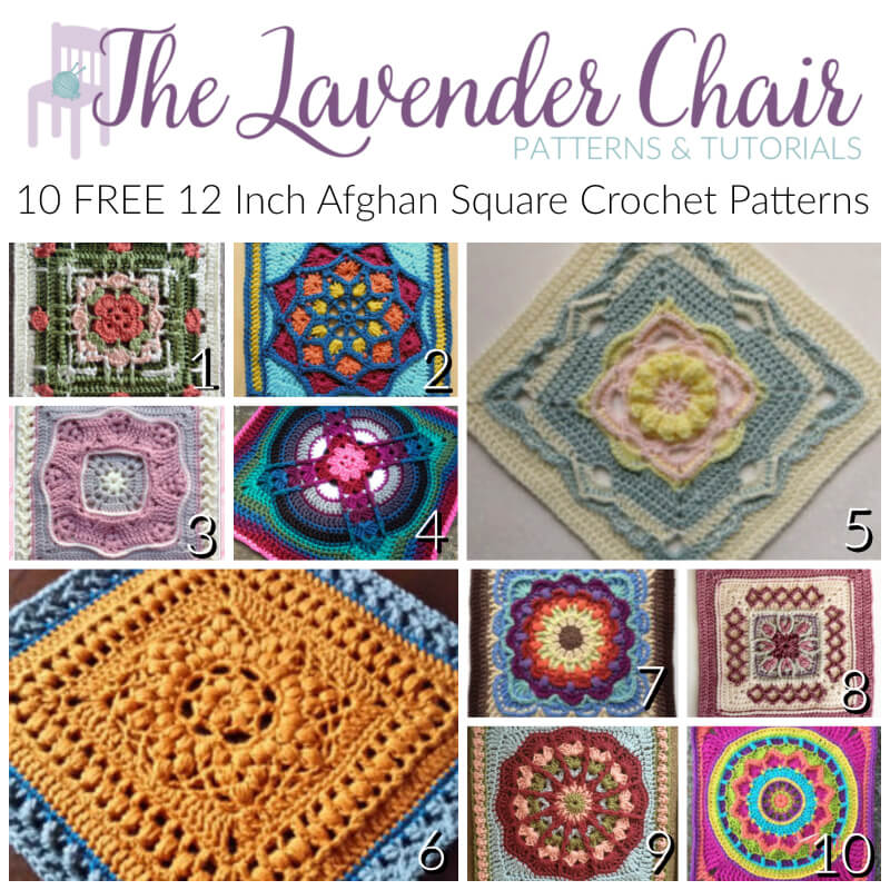 10 FREE 12 Inch Afghan Square Crochet Patterns - The Lavender Chair