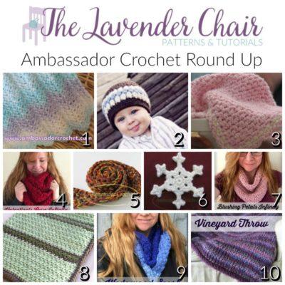 Ambassador Crochet Round Up