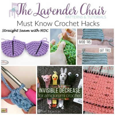 Must Know Crochet Hacks