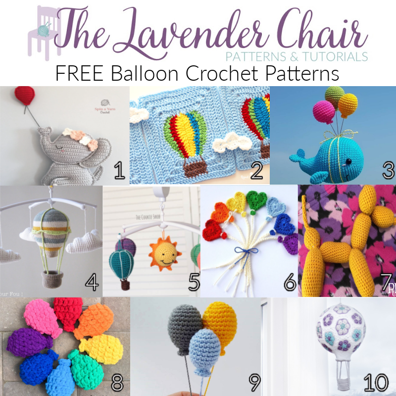 Free Balloon Crochet Patterns - The Lavender Chair