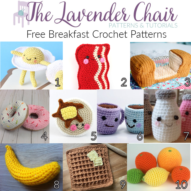 Free Breakfast Crochet Patterns - The Lavender Chair