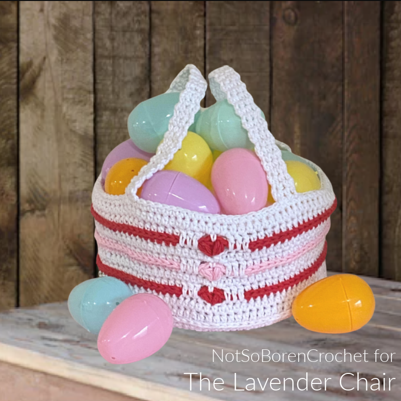 Love Me Tender Easter Basket - Free Crochet Pattern - The Lavender Chair