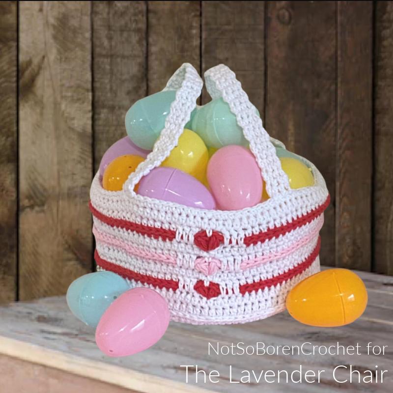 Love Me Tender Easter Basket - Free Crochet Pattern - The Lavender Chair